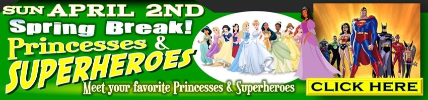 click here for princesses and superhero event