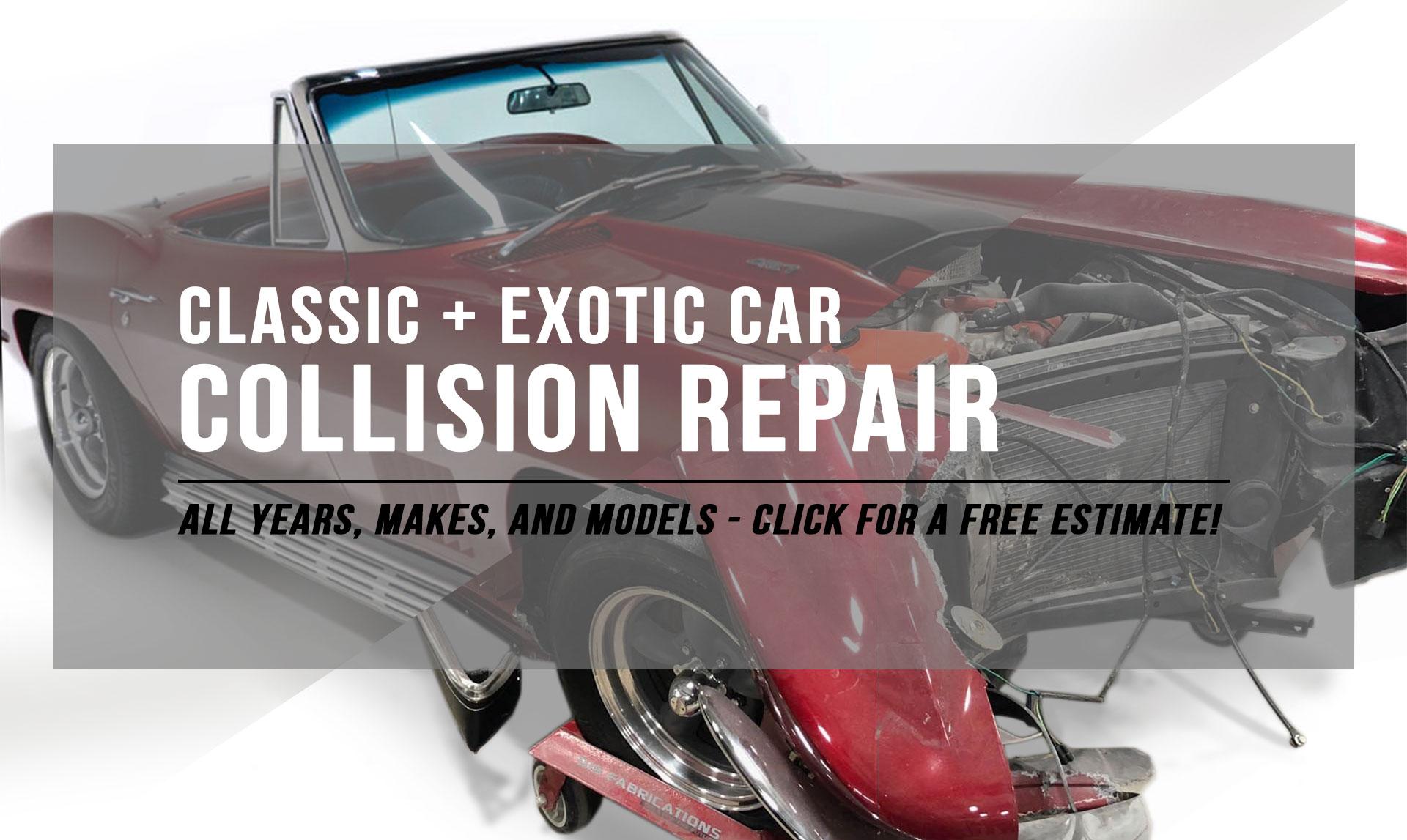 Classic & Exotic Car Collision Repair