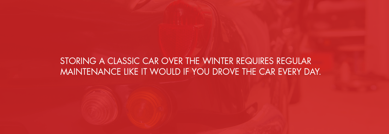 storing a classic car over winter requires maintenance