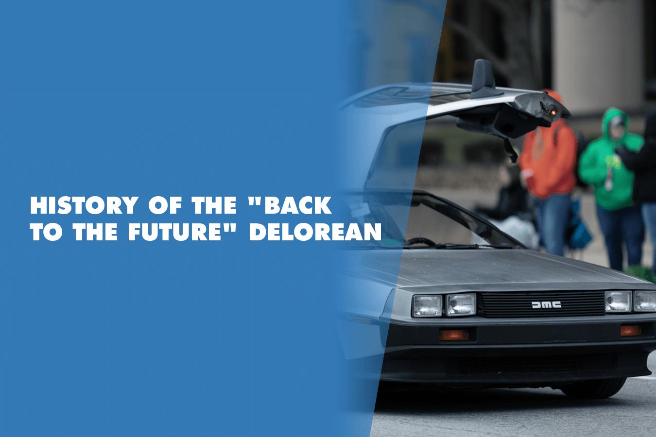 history of the back to the future DeLorean