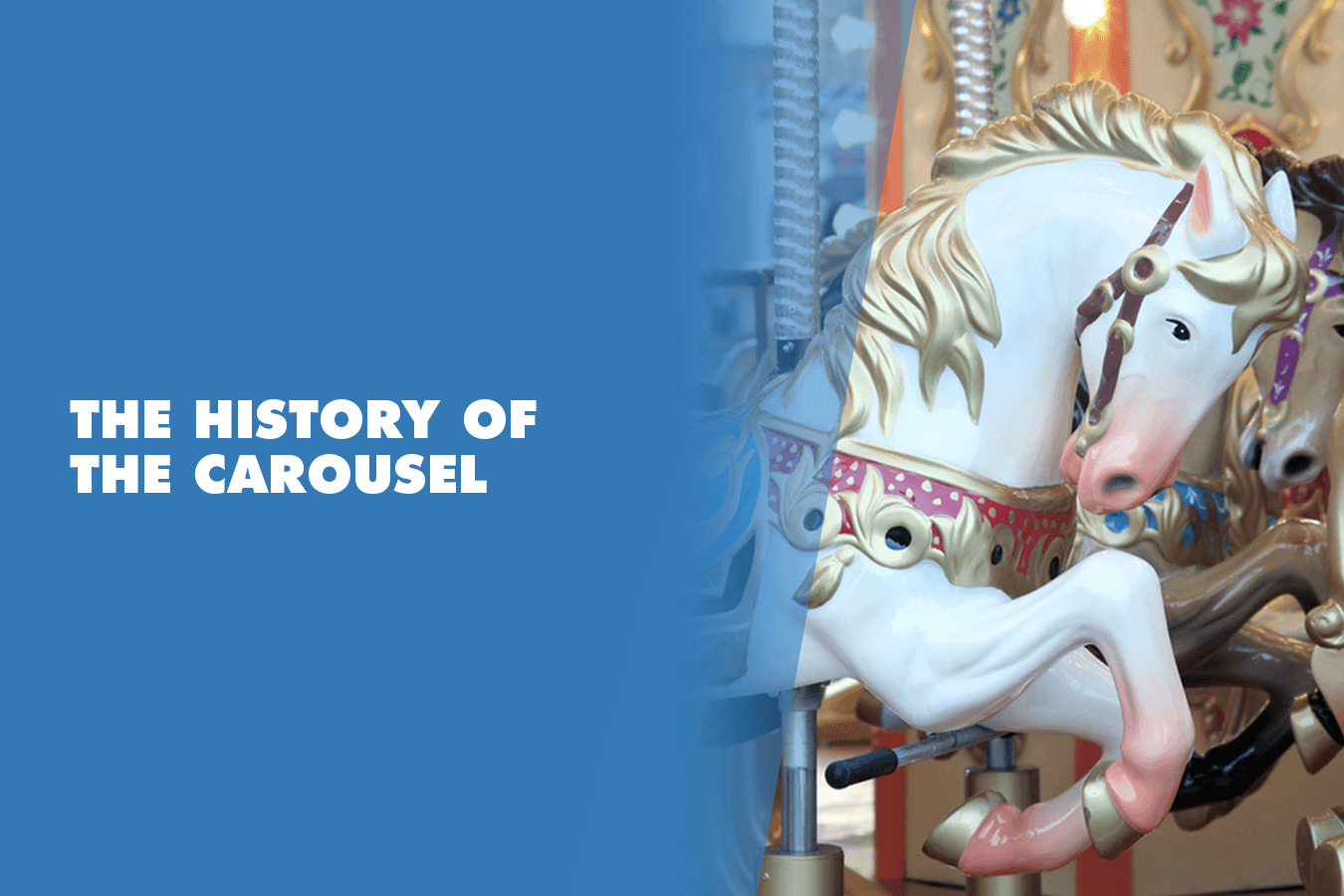 the history of the carousel
