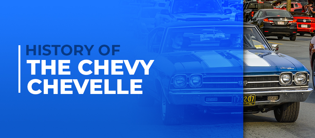 History of the chevy chevelle