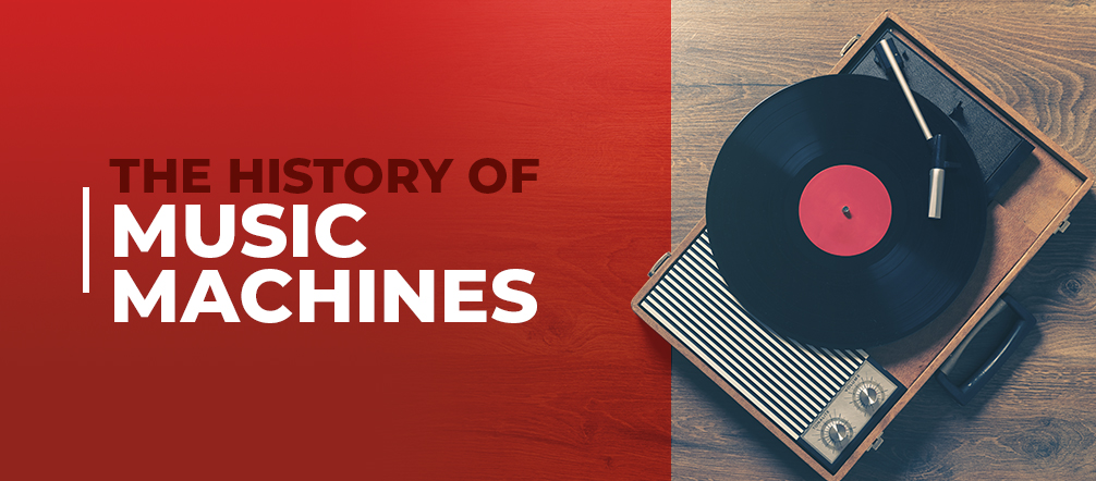 the history of music machines